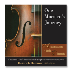 One Maestro's Journey cover - A Celebrated Life of Music & Ingenuity